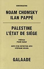 Palestine. L'Etat de siège de Noam Chomsky