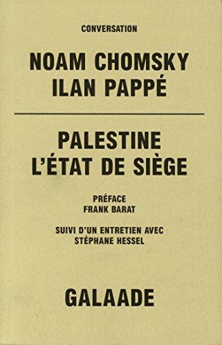 Palestine. L'Etat de siège