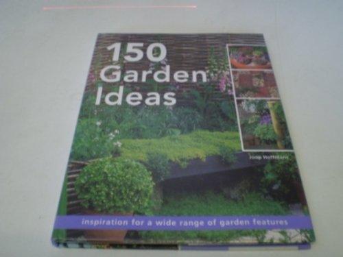 150 Garden Ideas