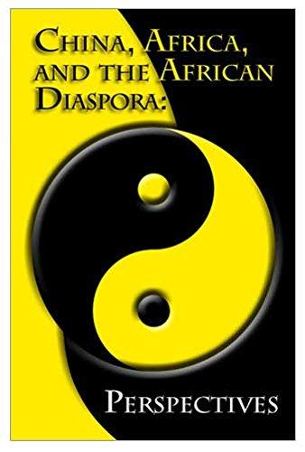 China, Afrika und die afrikanischen Diaspora: Perspektiven