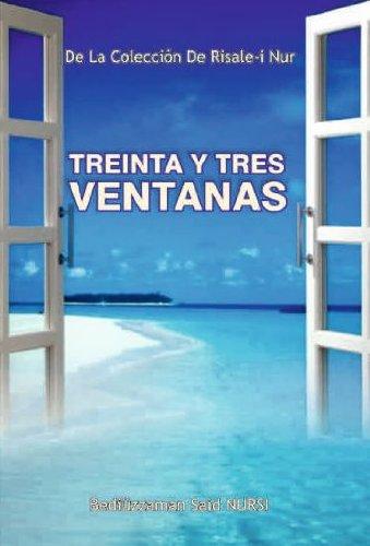 Treinta Y Tres Ventanas (La Colección Risale-i Nur en Español nº 2) por Bediuzzaman Said Nursi