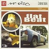 Flat Beat by Mr Oizo