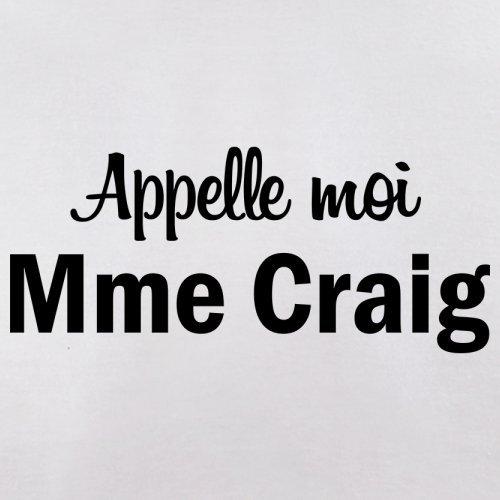 Apelle Moi Madame Craig - Femme T-Shirt - 14 couleur Blanc
