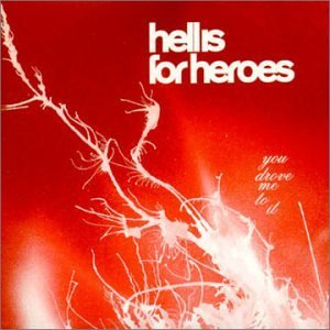 you-drove-me-to-it-things-fall-apart-kill-the-by-hell-is-for-heroes-2002-03-26