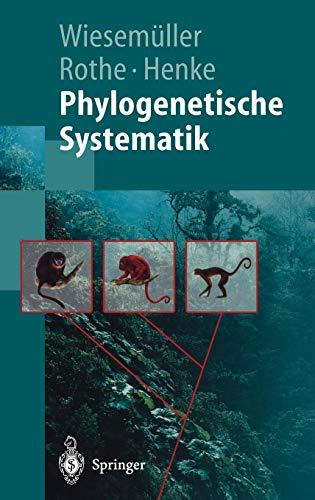 Phylogenetische Systematik: Eine Einführung (Springer-Lehrbuch)