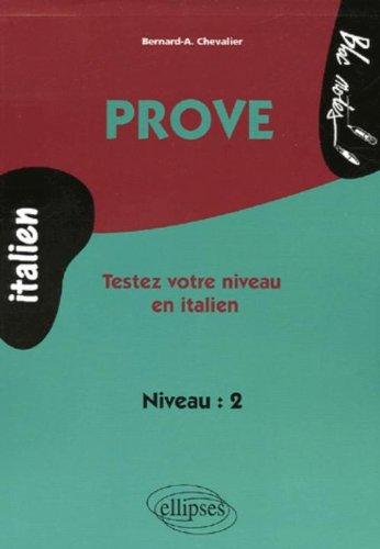 Prove : Testez votre niveau en italien niveau 2