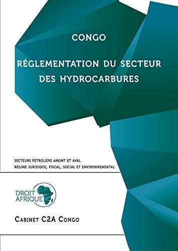 Congo - Réglementation des Hydrocarbures par Droit Afrique