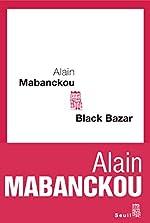Black bazar de Alain Mabanckou