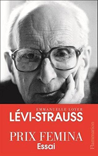 Lévi-Strauss - Prix Femina essai 2015