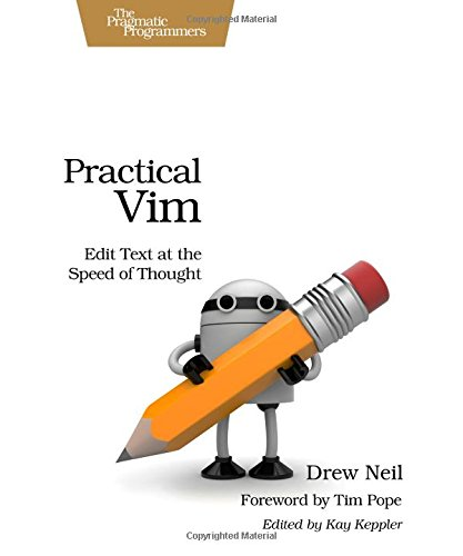 Practical Vim: Edit Text at the Speed of Thought (Pragmatic Programmers) por Drew Neil