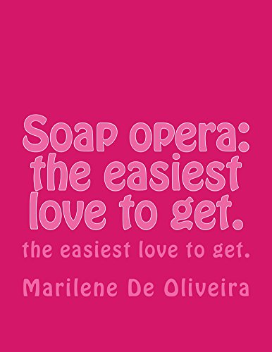 soap-opera-the-easiest-love-to-get-english-edition