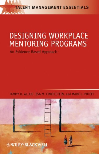 Designing Workplace Mentoring Programs: An Evidence-Based Approach (Talent Management Essentials Book 34) (English Edition)
