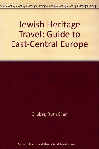 Jewish Heritage Travel: A Guide to East-Central Europe by Ruth Ellen Gruber (1994-09-16)