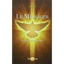Le Messager - Le nouveau monde