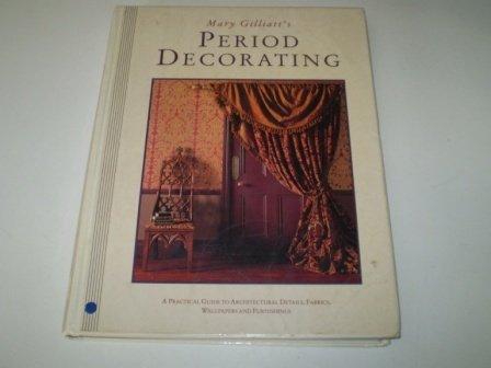 Mary Gilliatt's Period Decorating