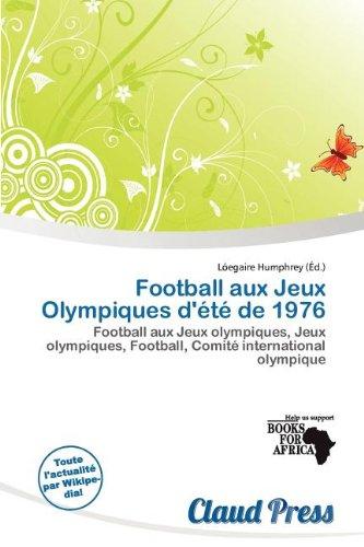 Football Aux Jeux Olympiques D' T de 1976