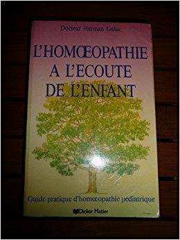 L'homéopathie a l'écoute de l'enfant par Leduc