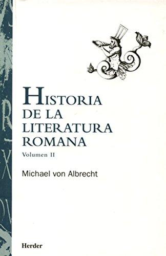 Historia de la literatura romana volumen II: 2 por Michael von Albretch