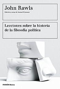 Lecciones sobre la historia de la filosofía política par John Rawls