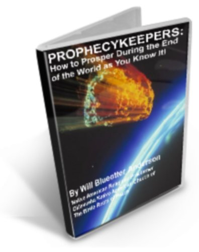PROPHECYKEEPERS: How to Prosper During the End of the World as You Know It (10 year anniversary 2013 revised and updated edition) (PROPHECYKEEPERS: Native ... and Preppers Library) (English Edition) por Will Blueotter Anderson
