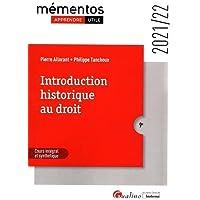 Introduction historique au droit: Toutes les notions fondamentales pour comprendre les systèmes juridiques contemporains…
