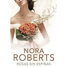 Rosas sin espinas (Cuatro bodas 2) (Spanish Edition)