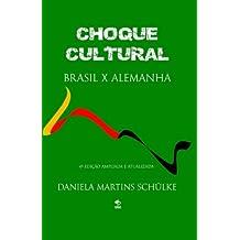 Choque Cultural Brasil X Alemanha