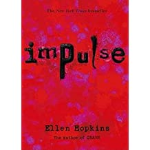 [( Impulse By Hopkins, Ellen ( Author ) Paperback May - 2008)] Paperback