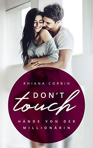 Buchseite und Rezensionen zu 'Don't touch - Hände von der Millionärin' von Rhiana Corbin
