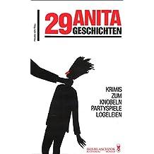 29 Anita Geschichten. Krimis zum Knobeln