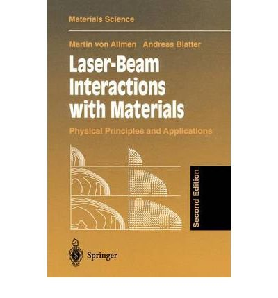 { [ LASER-BEAM INTERACTIONS WITH MATERIALS: PHYSICAL PRINCIPLES AND APPLICATIONS (UPDATED) (SPRINGER SERIES IN WOOD SCIENCE #2) ] } By Von Allmen, M (Author) Jan-30-1998 [ Paperback ]