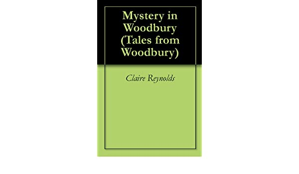 Mystery in Woodbury (Tales from Woodbury)