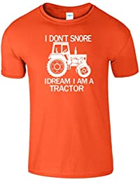 I Dont Snore I Dream Im A TRACTOR Farmer T-Shirt hommes