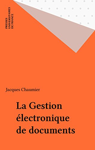 Lire en ligne La Gestion électronique de documents pdf, epub ebook