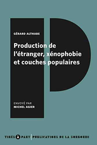 Production de l'tranger, xnophobie et couches populaires