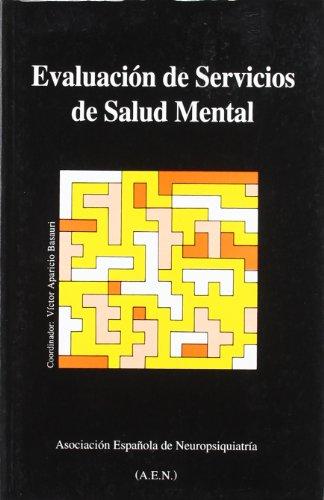 Evaluacion De Servicios De Salud Mental por V. Aparicio Basauri