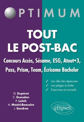 Tout le post-bac : Concours accès, sésame, ESG, atout+3, pass, prism, team, ecricome bachelor