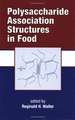 Polysaccharide Association Structures in Food: 87 (Food Science and Technology)