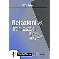 Relazioni Vs Transazioni: Governare la rete di