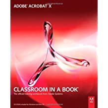 Adobe Acrobat X Classroom in a Book by Adobe Creative Team (2011-01-08)