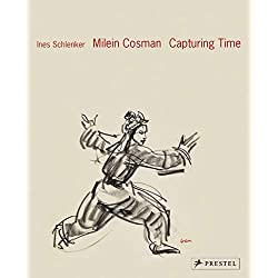 Milein Cosman: Capturing Time