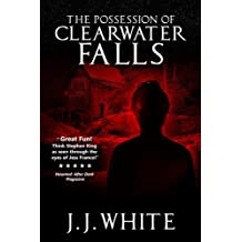 The Possession Of Clearwater Falls
