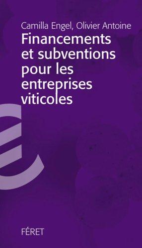 Subventions et financements pour les entreprises viticoles