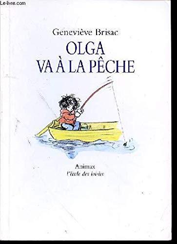 Olga Va À La Pêche
