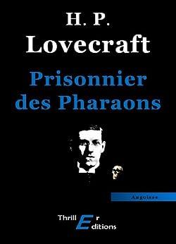 Prisonnier des Pharaons par [Phillips, Lovecraft Howard]