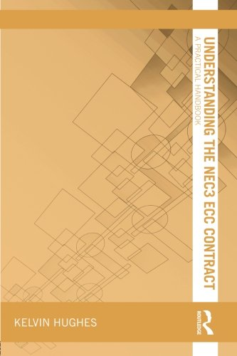 Understanding the NEC3 ECC Contract (Understanding Construction)