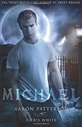 Michael: The Mark (The Airel Saga, Book 4: Part 7-8) (Volume 4) by Patterson, Aaron, White, Chris (2013) Paperback