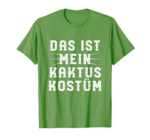 Das ist Mein Kaktus Kostüm | Lustiges Party Fasching Shirt (Kaktus Kostüm Frauen)