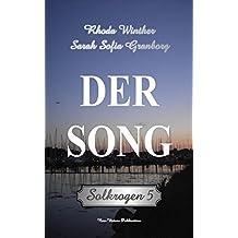 Solkrogen 5: Der Song