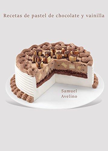 Recetas de pastel de chocolate y vainilla por Samuel Avelino